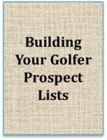 Building Your Golfer Prospect Lists