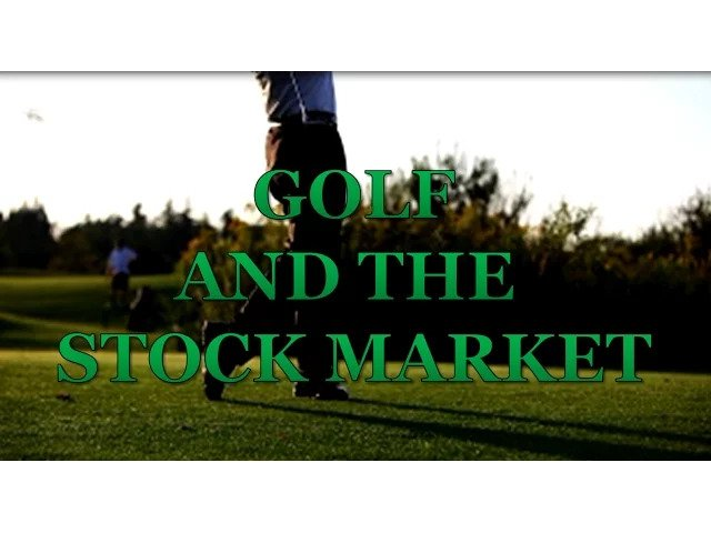 Golf Marketing – Golf And The Stock Market Vlog
